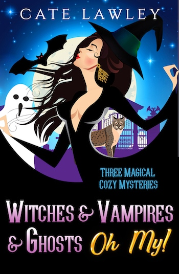 Witches & Vampires & Ghosts - Oh My!   Three Magical Cozy